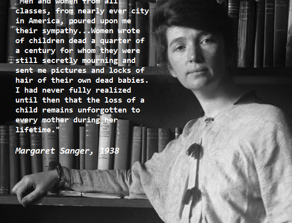 Margaret Sanger women losing a child, personhood