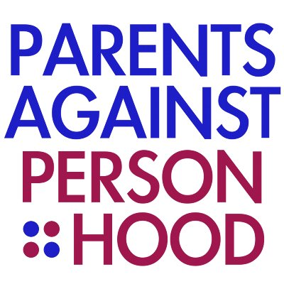 Personhood Alliance - parents against personhood IVF