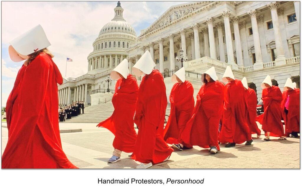 Personhood Alliance - Handmaids Tale protesting personhood
